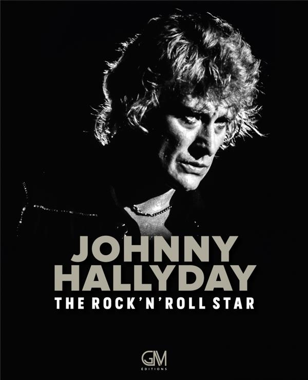 JOHNNY HALLIDAY   THE ROCK'N'ROLL STAR